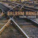 Trains I Missed thumbnail