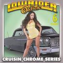 Lowrider Oldies, Vol. 6 thumbnail
