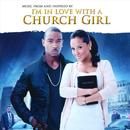 I'm In Love With A Church Girl thumbnail