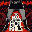 To Hell With The Hot Rails thumbnail