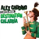 Destination Calabria (Single) thumbnail