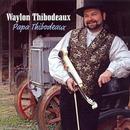 Papa Thibodeaux thumbnail