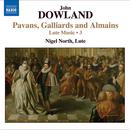 Dowland: Pavans, Gailliards and Almains - Lute Music Vol. 3 thumbnail