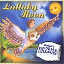 Lullaby Moon: Malia's Favorite Lullabies thumbnail