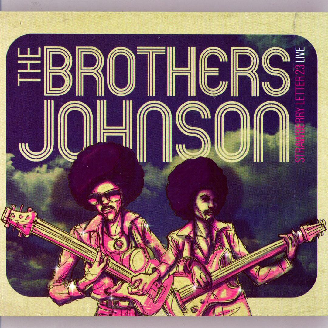 Strawberry Letter 23 - The Brothers Johnson on Pandora - Listen free
